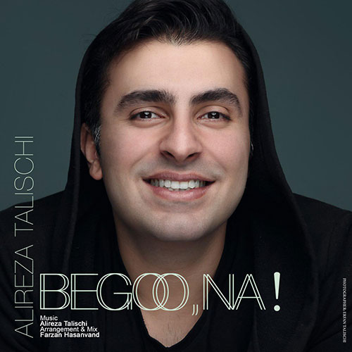 http://dl.rasanejavan.ir/RadioJavan%201395/Bahman%2095/06/Alireza-Talischi-Begoo-Na.jpg