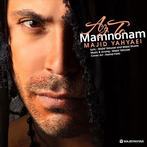 http://dl.rasanejavan.ir/RadioJavan%201395/Bahman%2095/09/Majid-Yahyaei-Az-To-Mamnoonam.jpg
