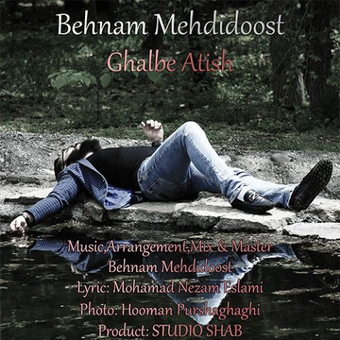 http://dl.rasanejavan.ir/RadioJavan%201395/Bahman%2095/10/behnam-mehdidoost-ghalbe-atish.jpg