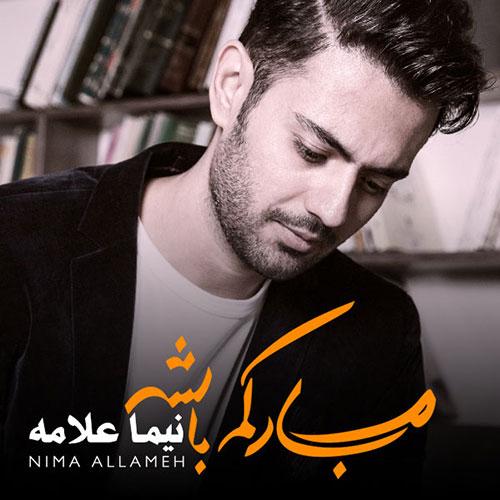 http://dl.rasanejavan.ir/RadioJavan%201395/Bahman%2095/12/n/Nima-Allameh-Mobarakam-Bashe.jpg