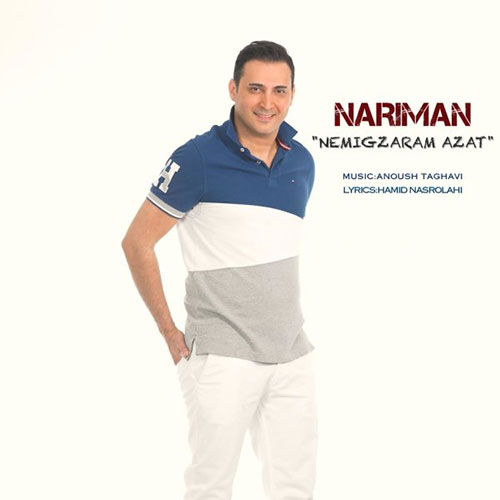 http://dl.rasanejavan.ir/RadioJavan%201395/Dey%2095/22/Nariman-Nemigzaram-Azat.jpg