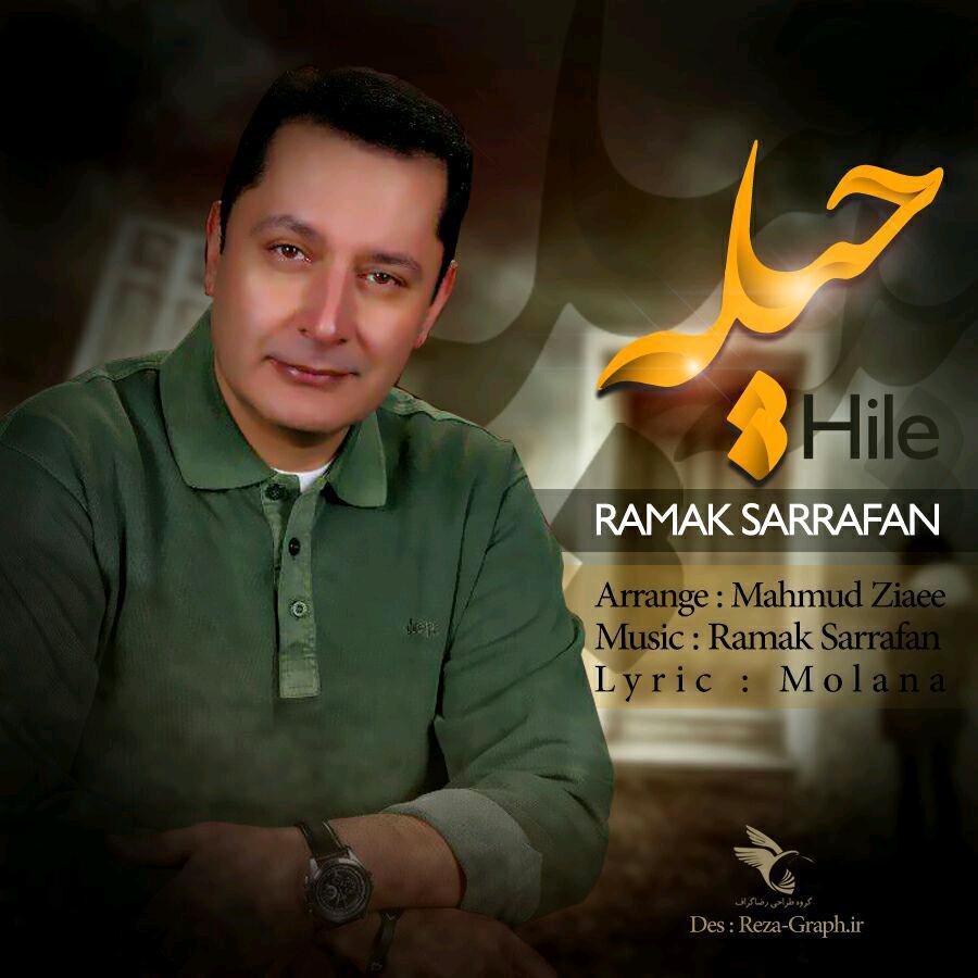 http://dl.rasanejavan.ir/RadioJavan%201395/Shahrivar%2095/24/Ramak%20Sarrafan%20-%20Hile.jpg
