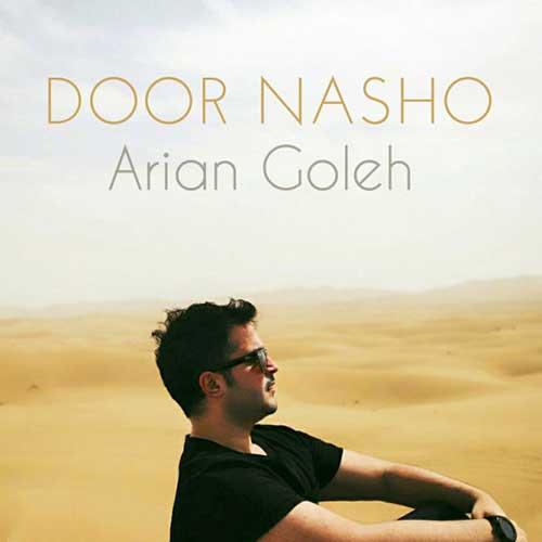 http://dl.rasanejavan.ir/radio97/01/30/Arian-Goleh-Door-Nasho.jpg