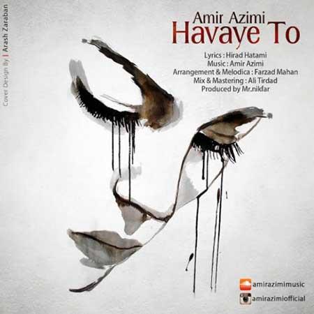 http://dl.rasanejavan.ir/radiojavan%201394/shahrivar%2094/11/8ps3_amir-azimi---havaye-to.jpg