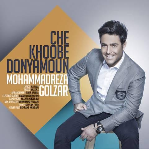 http://dl.rasanejavan.ir/radiojavan%201394/shahrivar%2094/25/mohammadreza-golzar-che-khoobe-donyamoun.jpg