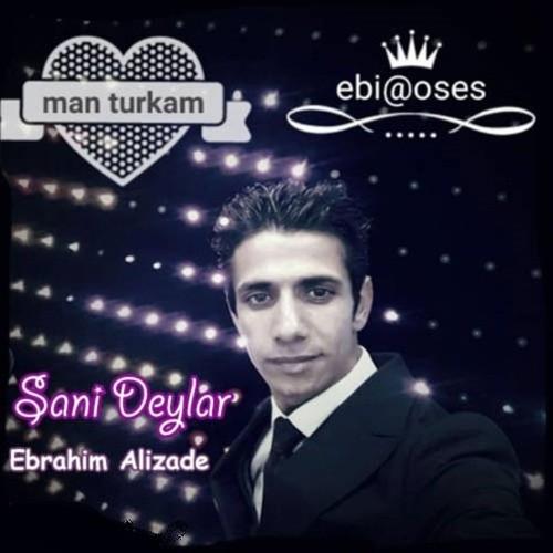 http://dl.rasanejavan.ir/rasane/1397/mehr97/06/Ebrahim-Alizade-Sani-Deylar.jpg